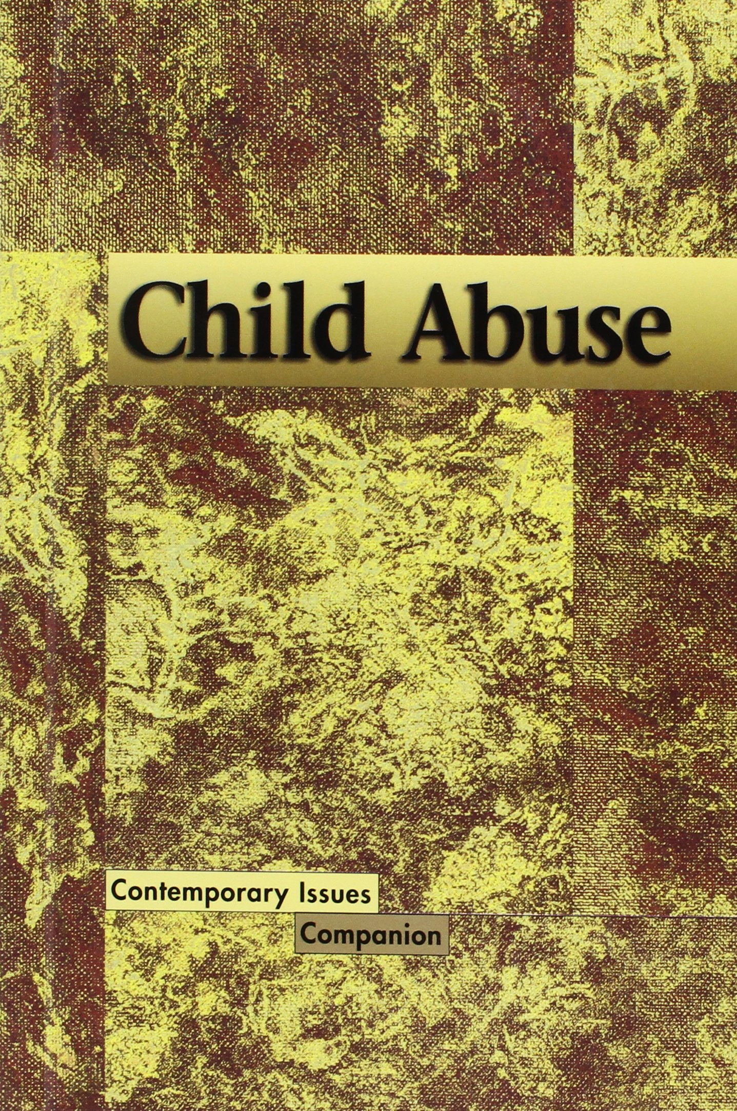 Contemporary Issues Companion - Child Abuse (hardcover edition)