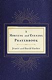 A Morning and Evening Prayerbook