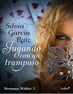 Jugando con un tramposo (Hermanas Withler) (Spanish Edition)