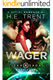 Wager: A Sci-Fi Romance (The Jekh Saga Book 4)