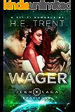 Wager: A Sci-Fi Romance (The Jekh Saga Book 4) (English Edition)