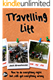 Travelling Lite: How to do everything right and still get everything wrong