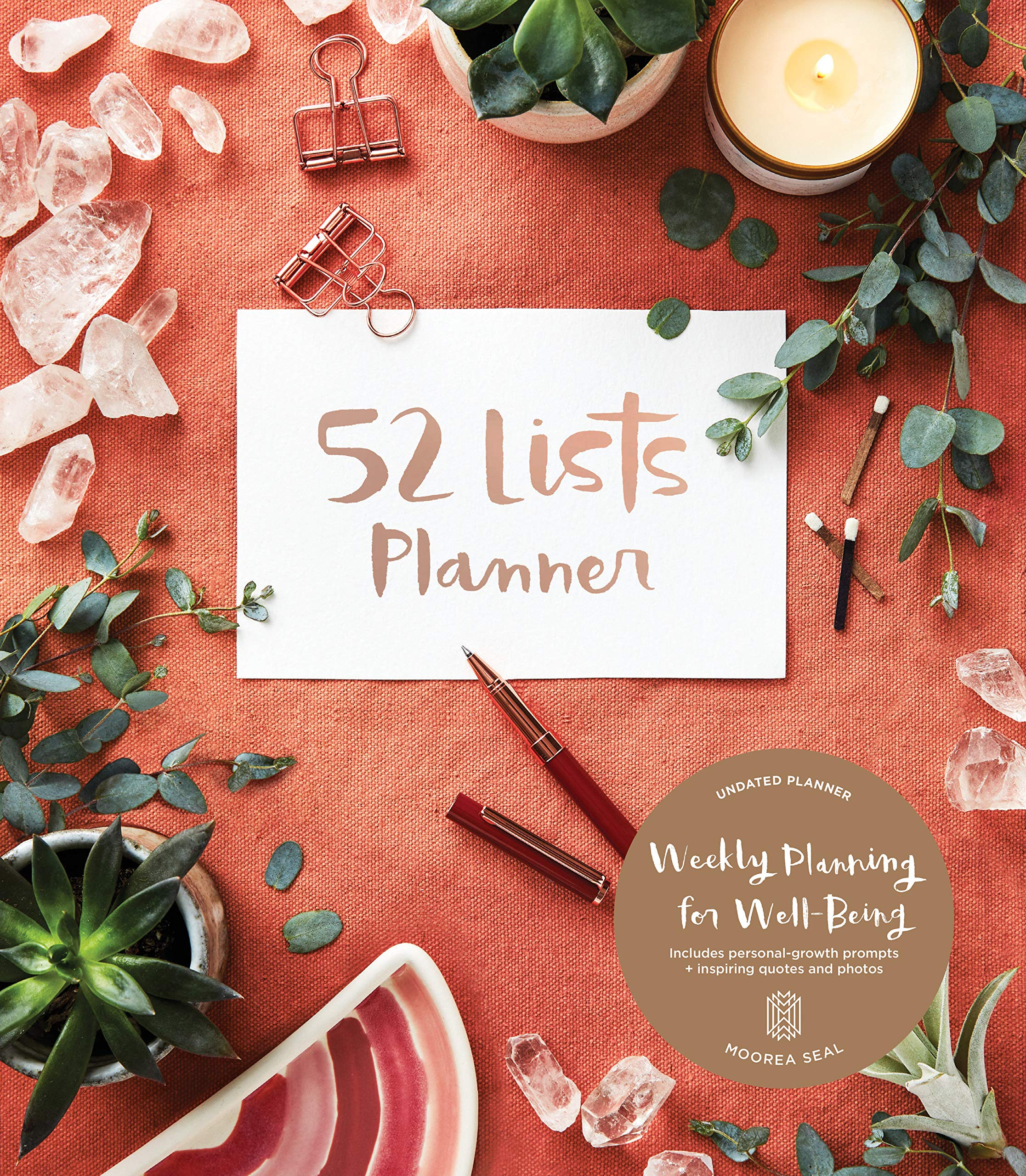 52 Lists Planner (Coral Crystal) Undated Monthly/Weekly Planner with Prompts for Well-Being, Reflection, Personal Growth…
