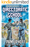 Directorate School (The Directorate Book 1)