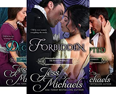 The Wicked Woodleys Series - Jess Michaels