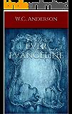Ever Evangeline (The Broken Heroine Trilogy Book 2)