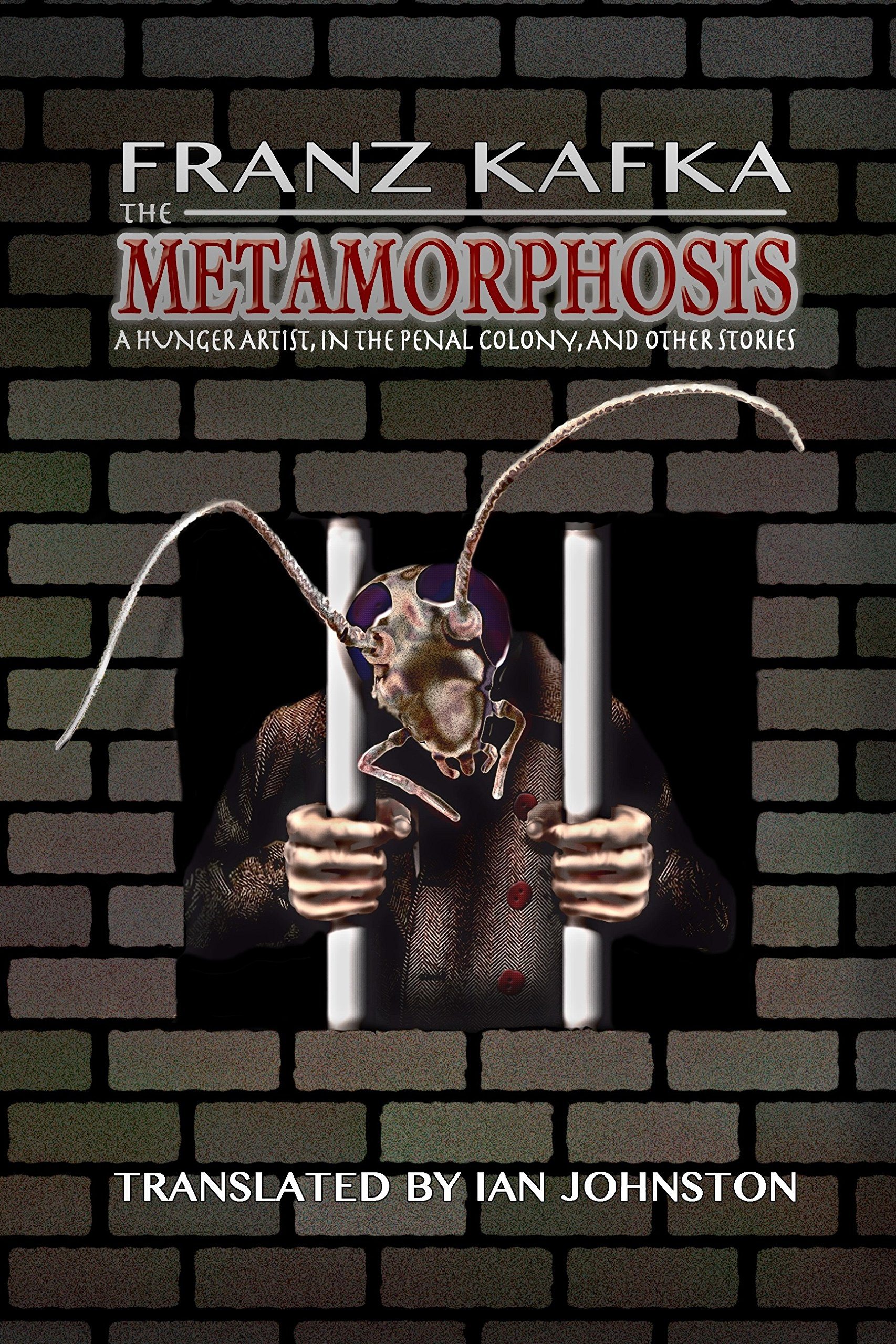Read Online The Metamorphosis, A Hunger Artist, In the Penal Colony, and Other Stories pdf