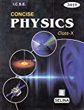Selina ICSE Concise Physics for Class 10 Part II (2018-19 Session)