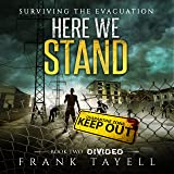 Divided: Here We Stand, Book 2