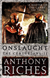Onslaught: The Centurions II (English Edition)