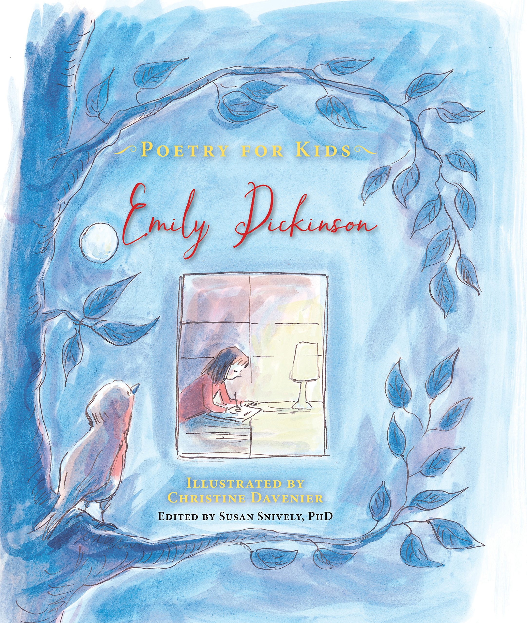 Poetry For Kids Emily Dickinson Susan Snively Diagram 1 Labelled Of A Single Animal Cell Drawn By Emilie Christine Davenier 9781633221178 Books