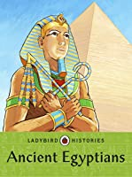 Ladybird Histories: Ancient Egyptians (English