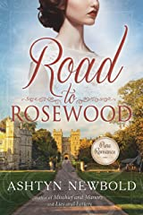 Road to Rosewood: A Regency Romance Kindle Edition
