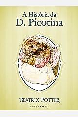 A História da D. Picotina (Coleção Beatrix Potter Livro 6) eBook Kindle