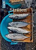 DuMont BILDATLAS Sizilien: Im Bann des Ätnas (DuMont BILDATLAS E-Book 3)