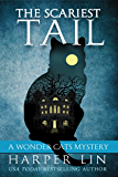 The Scariest Tail (A Wonder Cats Mystery Book 4)