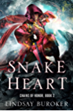 Snake Heart (Chains of Honor Book 2)