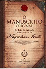 O manuscrito original: As leis do triunfo e do sucesso de Napoleon Hill eBook Kindle