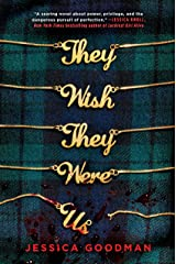They Wish They Were Us Kindle Edition