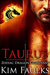 Taurus (Zodiac Dragon Guardians Book 1) Kindle Edition
