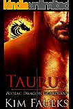 Taurus (Zodiac Dragon Guardians Book 1)