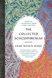 The Collected Schizophrenias: Essays