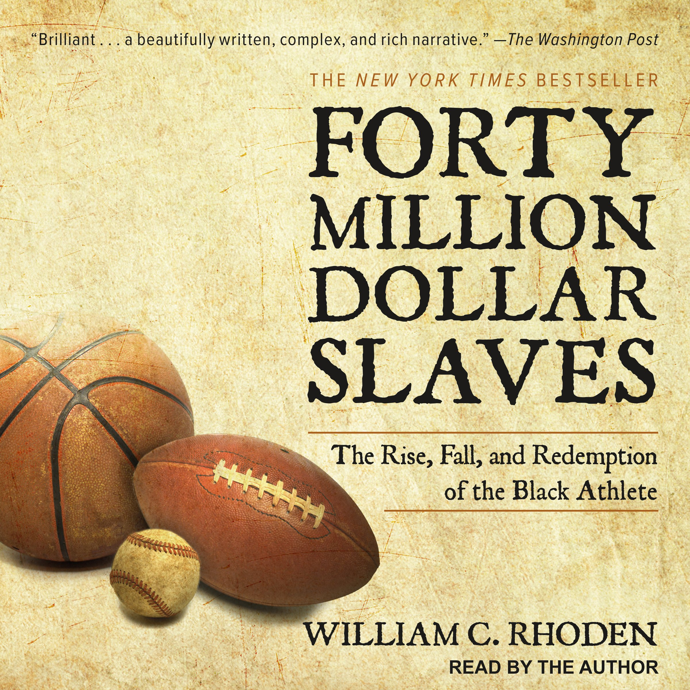 Forty Million Dollar Slaves: The Rise, Fall, and Redemption of the Black Athlete by Tantor Audio (Image #1)