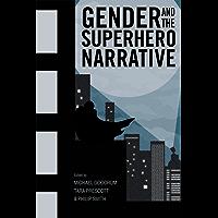 Gender and the Superhero Narrative