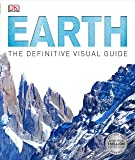 Earth: The Definitive Visual Guide (Dk)