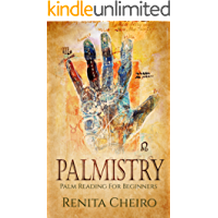 Palmistry: Palm Reading For Beginners: The Complete, Fully Illustrated Book Revealing the Fortune Secrets Hidden in Your Hand (English Edition)
