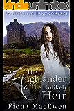 The Highlander & the Unlikely Heir: (Scottish Highland Romance)