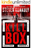 KILL BOX: A Modern Conspiracy Thriller (The Zulu Virus Chronicles Book 2)