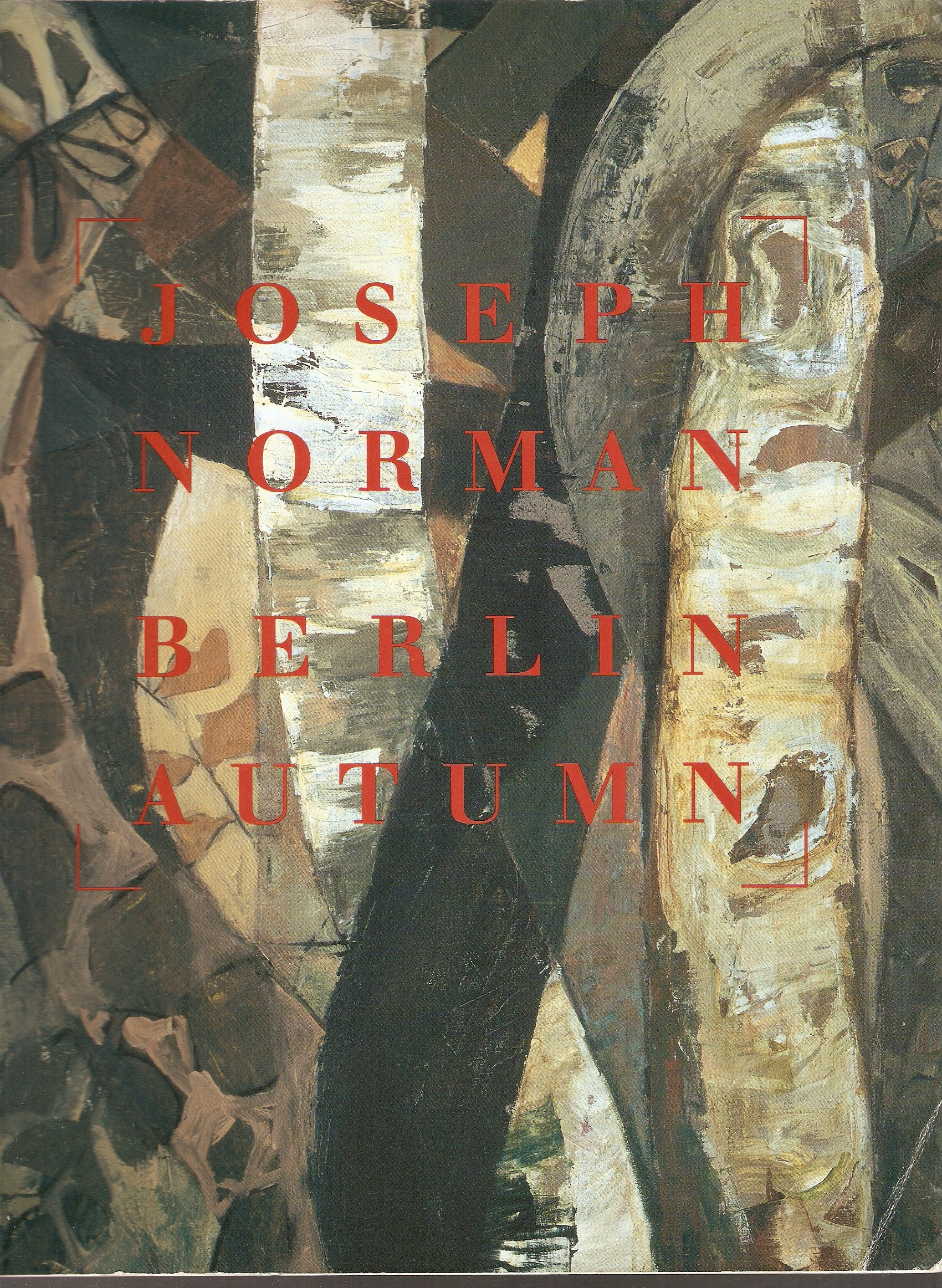 Download Joseph Norman: Berlin autumn : black forest suite : paintings, drawings, prints : [exhibition] Butler Institute of American Art ebook