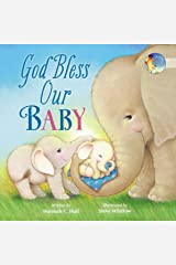 God Bless Our Baby (A God Bless Book) Kindle Edition