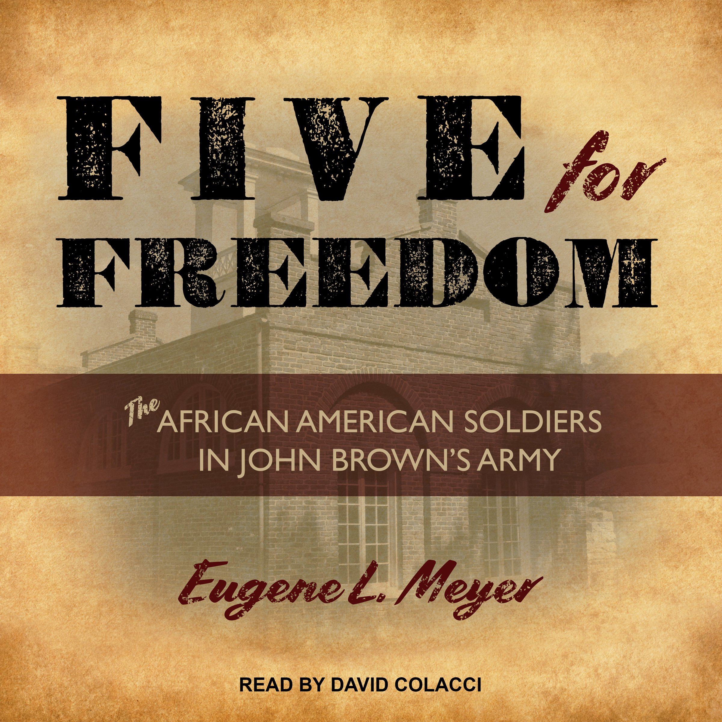 Five for Freedom: The African American Soldiers in John Brown's Army by Tantor Audio (Image #1)