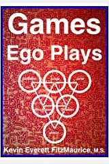 Games Ego Plays Kindle Edition