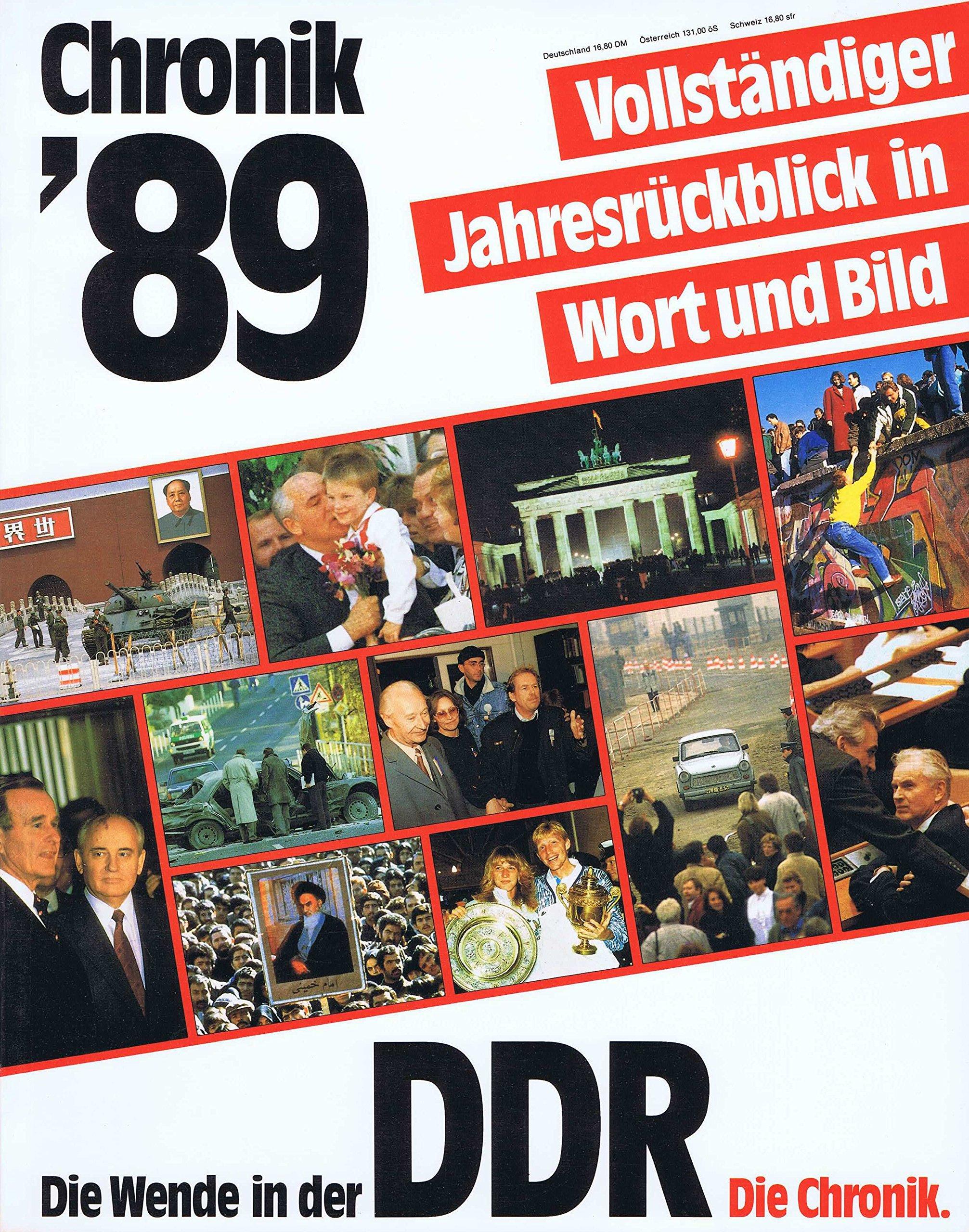 Chronik `89: Vollständiger Jahresrückblick in Wort und Bild