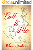 Call to Me: A Lesbian Romance