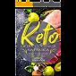 Keto: Dieta Cetogênica Na Prática: Mais de 60 Receitas Da Dieta Keto - Queime A Gordura Do Corpo E Perca Peso Rápido!