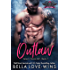Outlaw (Satan's Saints MC Book 1)