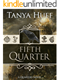 Fifth Quarter (Quarters Book 2)