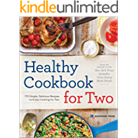 Healthy Cookbook for Two: 175 Simple, Delicious Recipes to Enjoy Cooking for Two (English Edition)