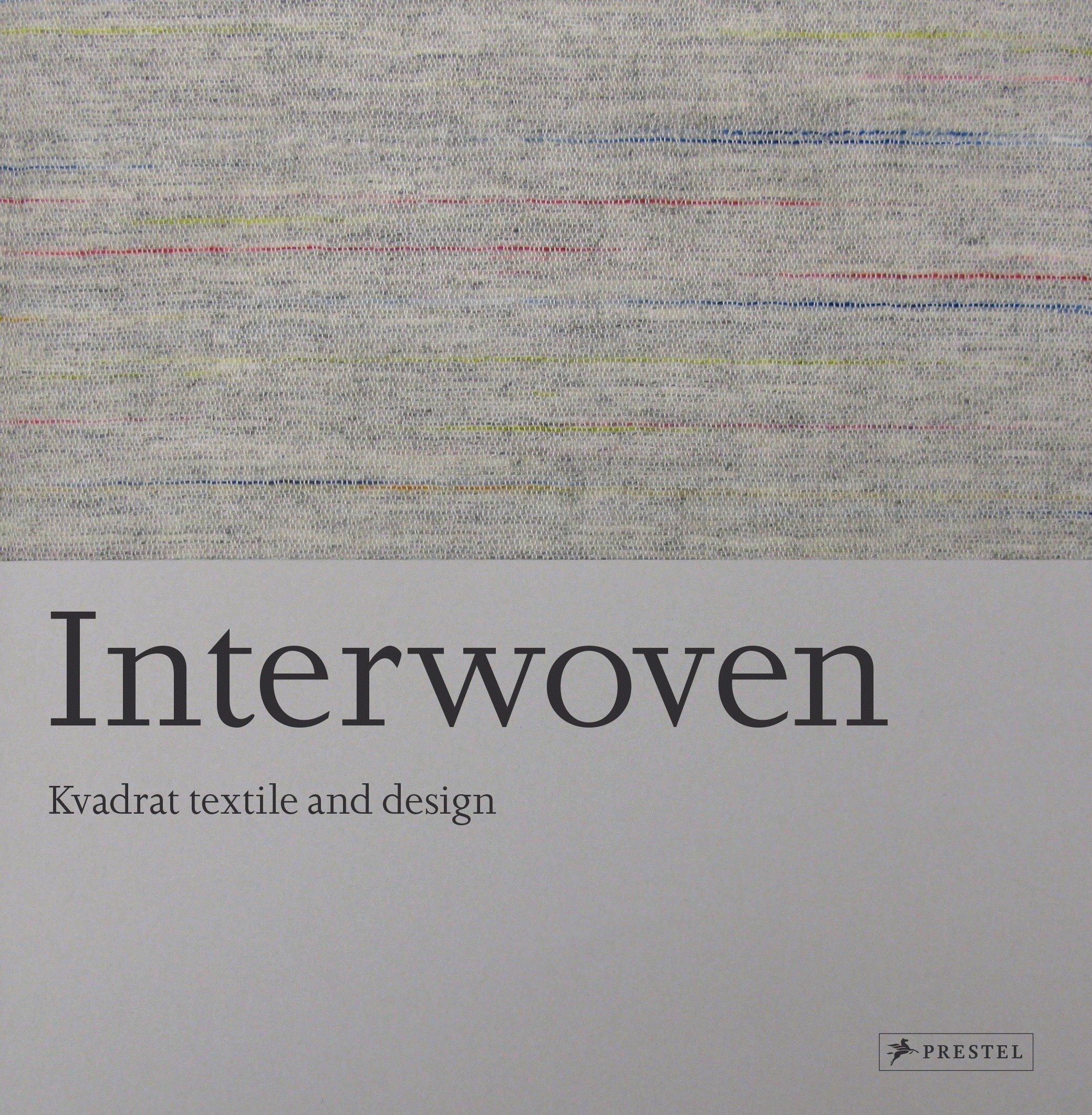 Interwoven: Kvadrat Textile and Design