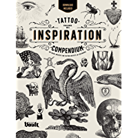 Tattoo Inspiration Compendium: An Image Archive for Tattoo Artists and Designers (English Edition)