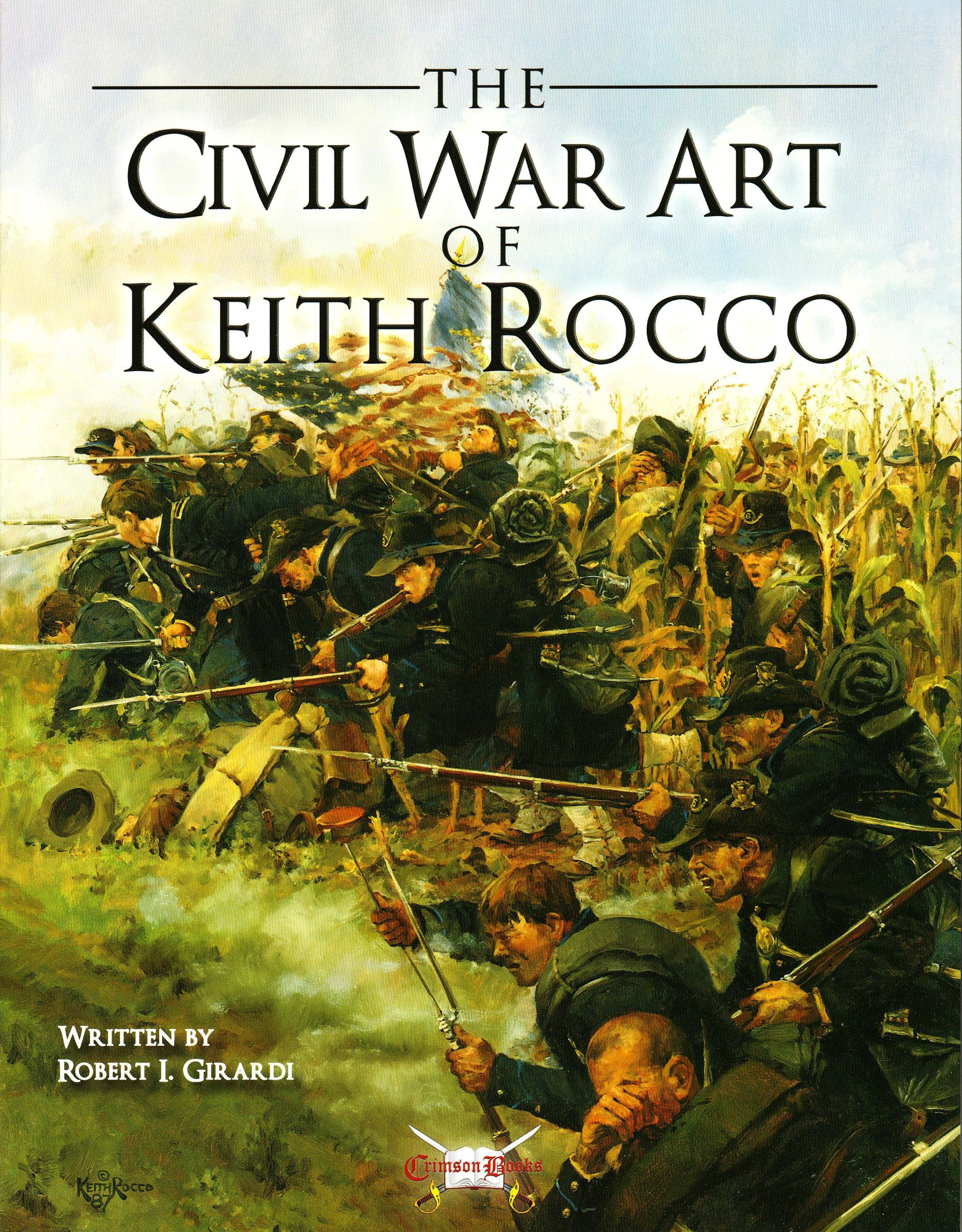 Download The Civil War Art of Keith Rocco (General Military) ebook