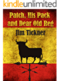 Patch, His Pack, and Dear Old Reg