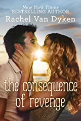 The Consequence of Revenge Kindle Edition
