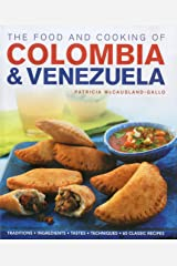 Food and Cooking of Colombia and Venezuela (Food & Cooking of) Hardcover