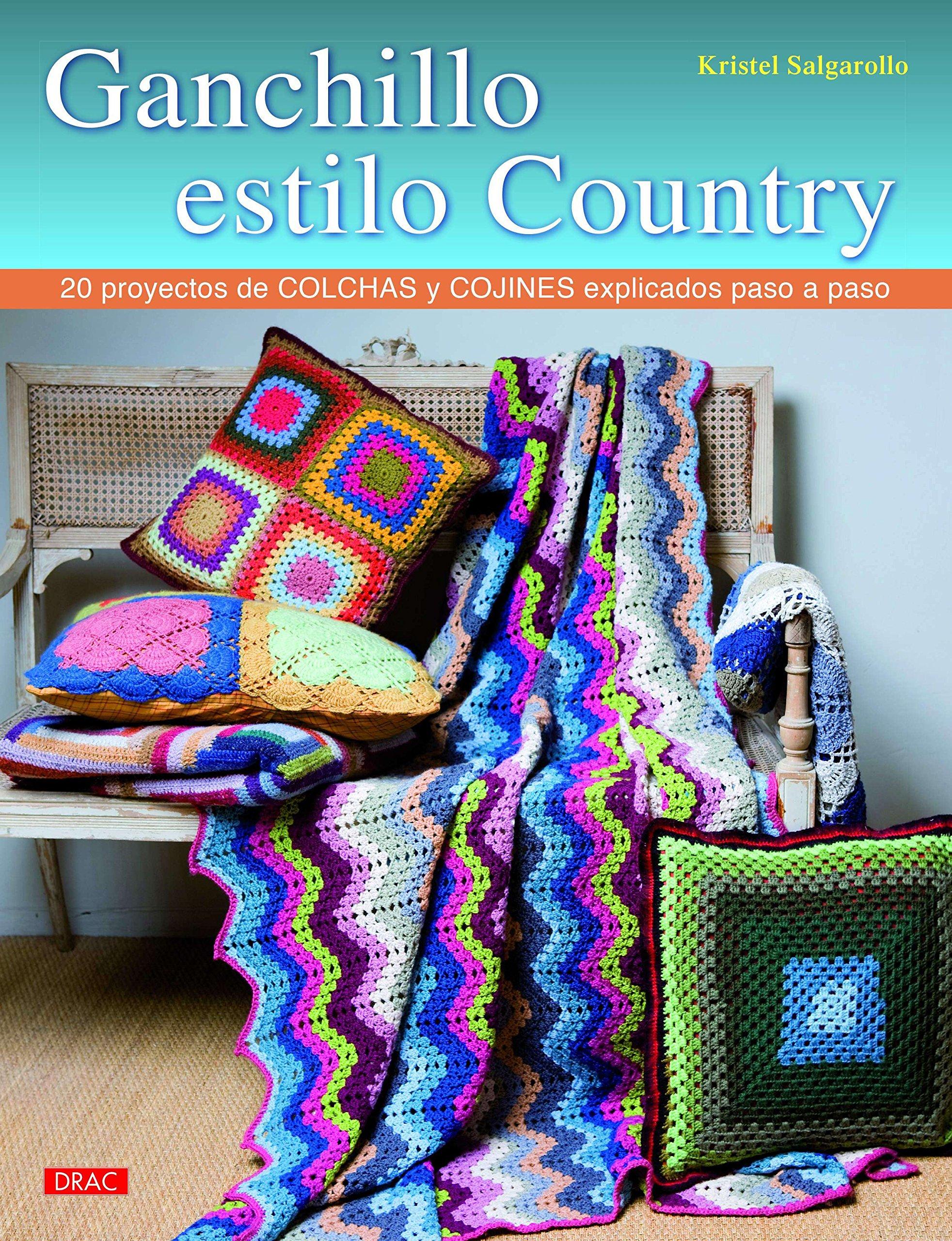 Ganchillo estilo country (Spanish) Paperback – 2015