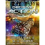 Decisive Action - Grayson vs Maverick (Aeon 14: Tales of the Orion War Book 3)